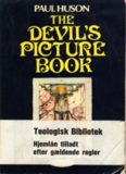 The devil's picture book the compleat guide to tarot cards, their origins and their usage