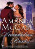 Scandalous Brides: In Scandal in Venice\The Spanish Bride