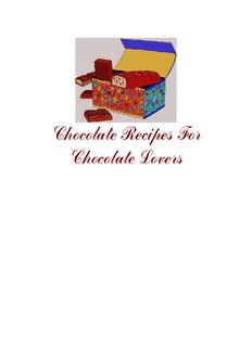 Chocolate Recipes For Chocolate Lovers - Easy Dinner Recipes