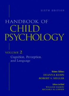 Handbook of Child Psychology, Vol. 2: Cognition, Perception, and Language, 6th Edition