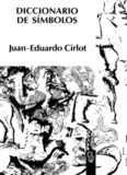 DICCIONARIO DE SÍMBOLOS Juan-Eduardo Cirlot