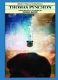 Thomas Pynchon (Bloom's Modern Critical Views)