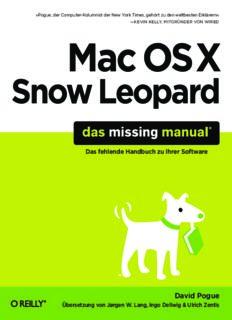 Mac OS X Snow Leopard: Das Missing Manual: Das Fehlende Handbuch Zu Ihrer Software