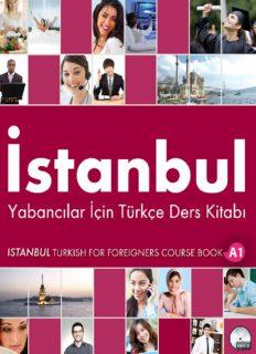 İstanbul. Yabancılar İçin Türkçe Ders Kitabı A1
