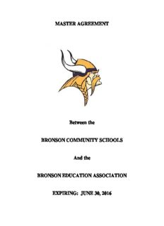 MASTER AGREEMENT Between the BRONSON COMMUNITY SCHOOLS And the BRONSON