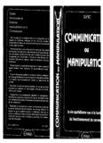 Communication ou manipulation (La Vie quotidienne à la lumière du fonctionnement du cerveau)
