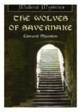 The Wolves of Savernake