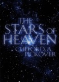 The Stars of Heaven – Clifford A. Pickover