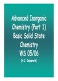 Advanced Inorganic Chemistry (Part 1) Basic Solid State Chemistry