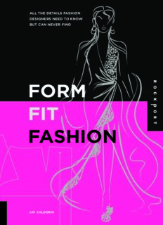 Form, Fit, Fashion  All the Details Fashion Designers Need to Know But Can Never Find