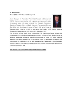 Dr. Martin Mackay President, Pfizer Global Research & Development Martin Mackay is the ...
