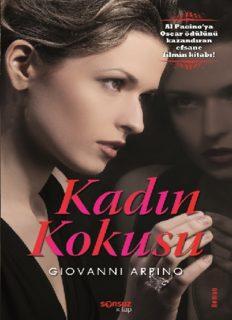 Kadın Kokusu - Giovanni Arpino
