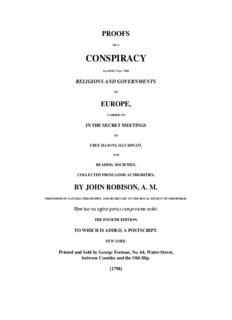 Proofs of a Conspiracy, by John Robison [1798] - Conspiracy Archive