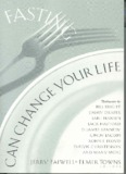 Fasting Can Change Your Life - ETowns.pdf - Elmer Towns