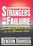 STRANGERS TO FAILURE
