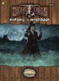 Savage Worlds: Deadlands Reloaded: Marshal's Handbook