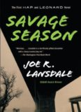 Savage Season: A Hap and Leonard Novel