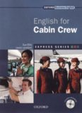 Express Series English for Cabin Crew: A short, specialist English course