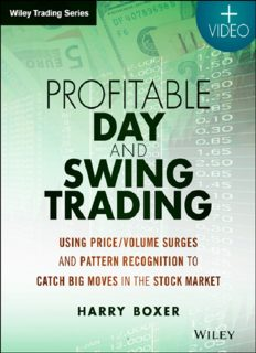 Profitable Day and Swing Trading, + Website  Using PriceVolume Surges and Pattern Recognition to Catch Big Moves in the Stock Market