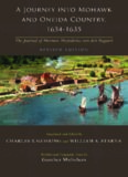 A Journey Into Mohawk and Oneida Country 1634-1635: The Journal of Harmen Meyndertsz Van Den