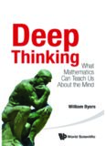 Deep Thinking: What Mathematics Can Teach Us About the Mind