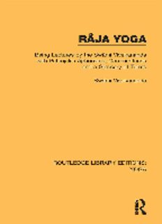 Râja Yoga: Being Lectures by the Swâmi Vivekananda, with Patanjali's Aphorisms, Commentaries and a Glossary of Terms