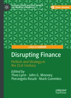 Disrupting Finance: FinTech and Strategy in the 21st Century