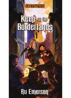 Keep on the Borderlands - Ru Emerson