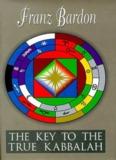 Franz Bardon - Key To the True Qaballah