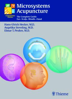 Microsystems acupuncture: the complete guide: ear-scalp-mouth-hand
