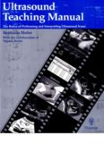 Ultrasound Teaching Manual; The Basics of Performing and Interpreting Ultrasound Scans - Thieme