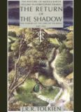 The Return of the Shadow: The History of The Lord of the Rings part 1