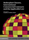 Boilerplate Clauses, International Commercial Contracts and the Applicable Law: Common Law Contract Models and Commercial Transactions Subject to Civilian Governing Laws