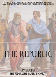The Republic of Plato - The Federalist Papers