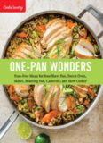 One-Pan Wonders: Fuss-Free Meals for Your Sheet Pan, Dutch Oven, Skillet, Roasting Pan, Casserole