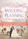 Wedding Planning: Dream Wedding Planning Tips