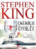 Karanlık Öyküler - Stephen King