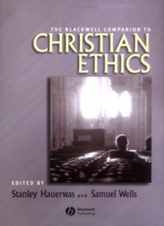 The Blackwell Companion to Christian Ethics (Blackwell Companions to Religion)
