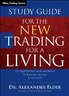 The New Trading for a Living Study Guide (Wiley Trading)
