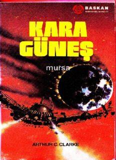 Kara Güneş - Arthur C. Clarke