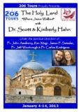 Holy Land with Dr. Scott & Kimberly Hahn January 4-14, 2013