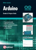 Arduino Circuits and Projects Guide - Elektor