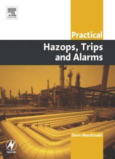 Practical Hazops, Trips and Alarms David Macdonald