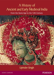 A History of Ancient and Early Medieval India: From the Stone Age to the 12th Century