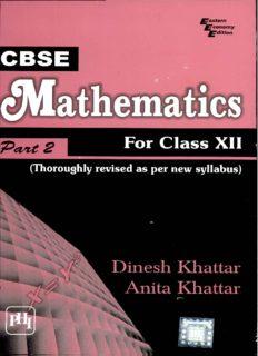 CBSE MATHEMATICS  FOR CLASS XII - PART II by Dinesh Khattar Anita Khattar