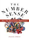 Number Sense: How the Mind Creates Mathematics