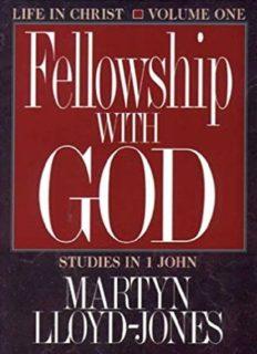 1 John Vol 1: Fellowship With God