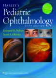 Harley's pediatric ophthalmology.