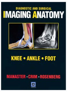 Diagnostic and Surgical Imaging Anatomy: Knee, Ankle, Foot (Diagnostic & Surgical Imaging Anatomy)