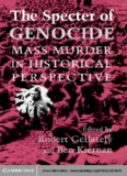 Genocide Mass Murder in Historical Perspective